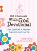 Hot Chocolate With God Devotional