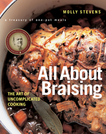 All About Braising: The Art of Uncomplicated Cooking book