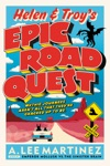 Helen And Troys Epic Road Quest
