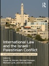 International Law And The Israeli-Palestinian Conflict