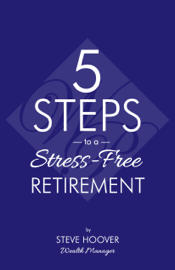 Five Steps to a Stress-Free Retirement