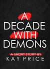 A Decade With Demons