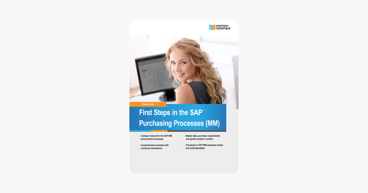 ‎First Steps in the SAP Purchasing Processes (MM)