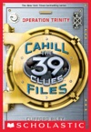 The 39 Clues The Cahill Files 1 Operation Trinity