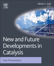 New And Future Developments In Catalysis (Enhanced Edition)