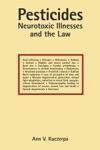 Pesticides Neurotoxic Illnesses And The Law