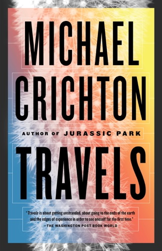 Michael Crichton - Travels