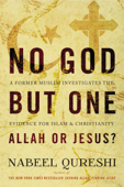 No God but One: Allah or Jesus? (with Bonus Content) Book Cover