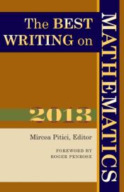 The Best Writing on Mathematics 2013 book