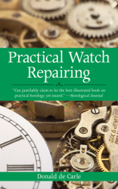 Practical Watch Repairing book