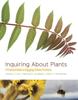 Inquiring About Plants - Gordon E. Uno, Marshall D. Sundberg & Claire A. Hemingway