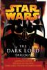 James Luceno & Matthew Woodring Stover - The Dark Lord Trilogy: Star Wars artwork