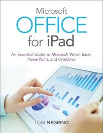 Microsoft Office for iPad - Tom Negrino
