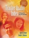 The Teacher Quality Index