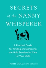 Secrets of the Nanny Whisperer