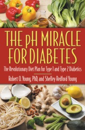Download and Read Online The pH Miracle for Diabetes