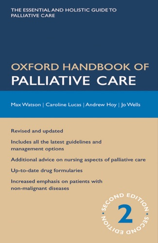 Max Watson, Caroline Lucas, Andrew Hoy & Jo Wells - Oxford Handbook of Palliative Care