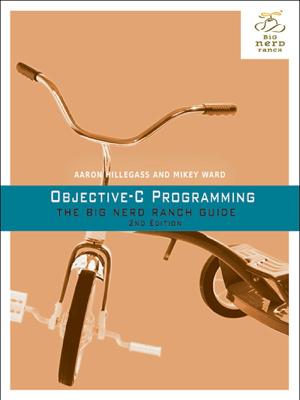 Objective-C Programming - Aaron Hillegass & Mikey Ward book