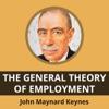 The General Theory Of Employment By John Maynard Keynes