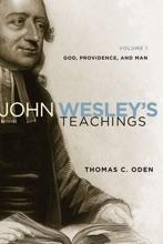 John Wesley's Teachings, Volume 1