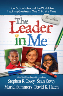 Leader in Me - Stephen R. Covey book