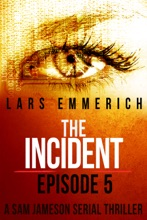 The Incident - Episode Five