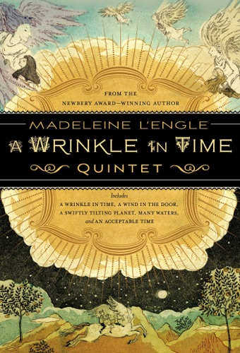 Madeleine L'Engle - The Wrinkle in Time Quintet