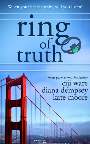Ciji Ware, Diana Dempsey & Kate Moore - Ring of Truth