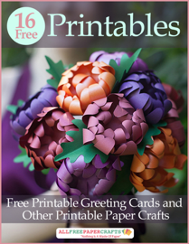 16 Free Printables: Free Printable Greeting Cards and Other Printable Paper Crafts book