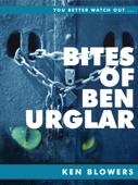 Bites of Ben Urglar