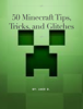 Jake T Duffy - 50 Minecraft Tips, Trick and Glitches ilustraciГіn