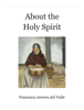 Francisca Javiera del Valle - About the Holy Spirit artwork