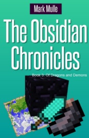 The Obsidian Chronicles Book 3 Of Dragons And Demons