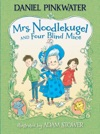 Mrs Noodlekugel And Four Blind Mice