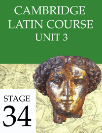 Cambridge Latin Course Unit 3 Stage 34