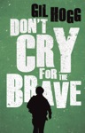 Dont Cry For The Brave
