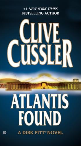 Clive Cussler - Atlantis Found (A Dirk Pitt Novel)