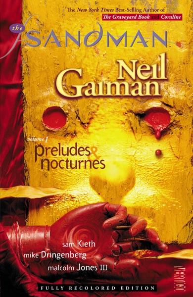 The Sandman Vol. 1: Preludes & Nocturnes (New Edition)