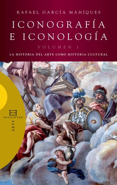 Iconografía e iconología by Rafael García Mahiques