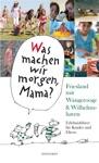 Was Machen Wir Morgen Mama Friesland Mit Wangerooge  Wilhelmshaven