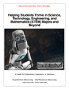 Helping Students Thrive In Science Technology Engineering And Mathematics STEM Majors