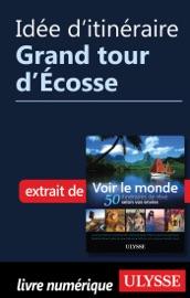 IDéE DITINéRAIRE - GRAND TOUR DECOSSE