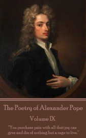 The Poetry Of Alexander Pope Volume Ix