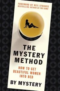 The Mystery Method da Mystery, Neil Strauss & Lovedrop