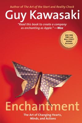 Guy Kawasaki - Enchantment book