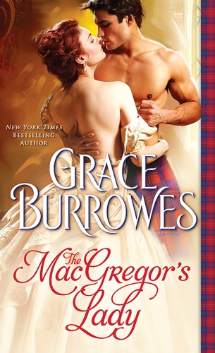 Grace Burrowes - MacGregor's Lady