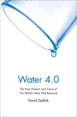 Water 4.0 - David Sedlak book