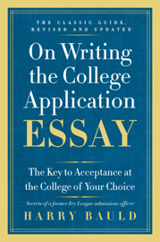 On Writing the College Application Essay, 25th Anniversary Edition book