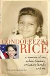 Condoleezza Rice A Memoir Of My Extraordinary Ordinary Family And Me