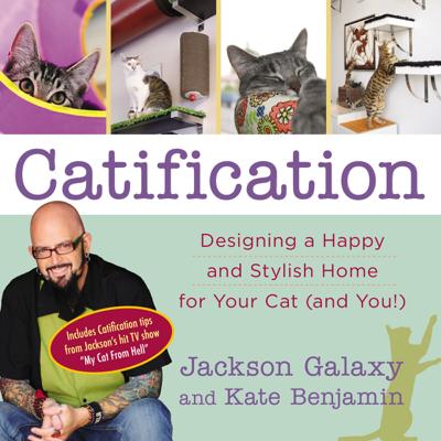 Catification - Jackson Galaxy & Kate Benjamin book